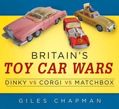 Chapman-Britain`S Toy Car Wars: Dinky Vs Matchbox  BOOK NEW