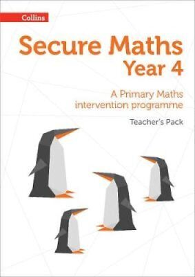 Secure Year 4 Maths Teacher's Pack: A Primary Maths Intervention Programme:...