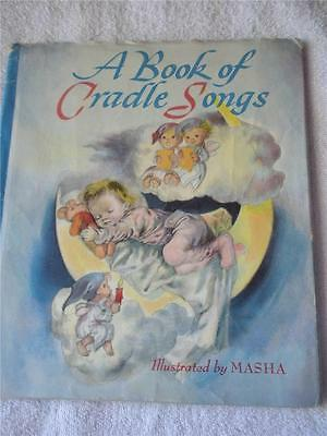 "Antique Book ""A Book Of Cradle Songs""  Illustrations By Masha Vgc W/Dj"