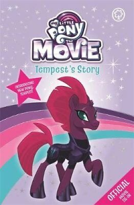 The Movie: Tempest's Story by My Little Pony 9781408347478 (Paperback, 2017)