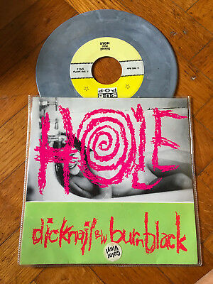 "7""   Hole  ‎– Dicknail b/w Burnblack Label: Sub Pop ‎– SP 93  GRUNGE NIRVANA"