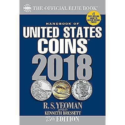 Handbook of United States Coins 2018: The Official Blue Book, Paperback New
