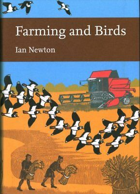 Farming and Birds (Collins New Naturalist Library, Book 135) by Ian Newton...