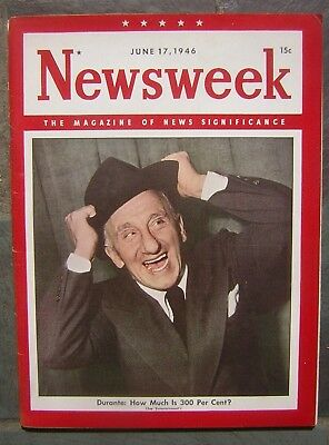 6/17/1946 Newsweek - The Magazine of News Significance with Jimmy Durante Cover