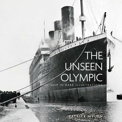 The Unseen Olympic: The Ship in Rare Illustrations by Patrick Mylon...