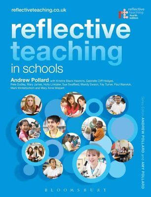 Reflective Teaching in Schools by Professor Andrew Pollard 9781441191700