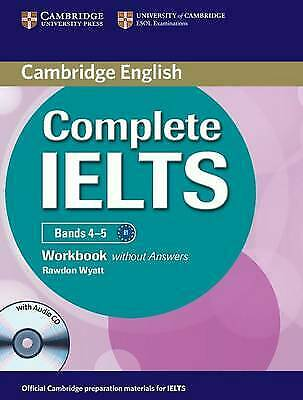 Complete IELTS Bands 4-5 Workbook without Answers with Audio CD, Wyatt, Rawdon,