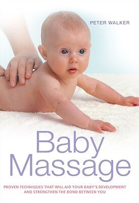 Baby Massage (Paperback), Walker, Peter, 9781907952036
