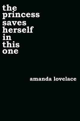the princess saves herself in this one by Amanda Lovelace (Paperback, 2017)