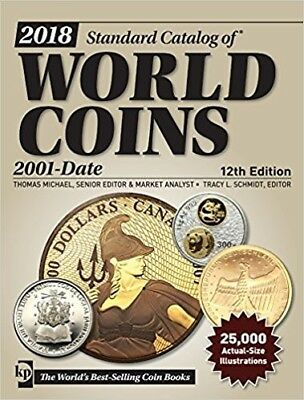 2018 Krause Standard Catalog Of World Coins 2001-Date 12Th Edition