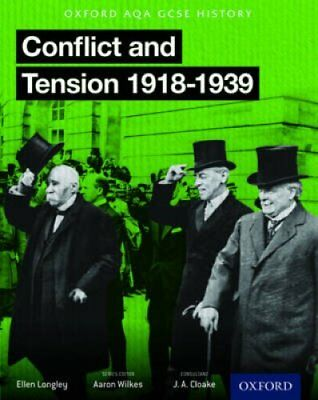 Oxford AQA History for GCSE: Conflict and Tension 1918-1939 9780198370116