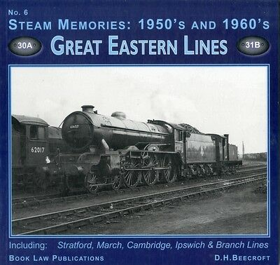 Steam Memories 1950s-1960s: Great Eastern Lines No. 6 (Paperback). 9781901945836