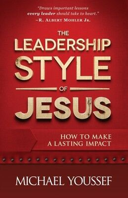 The Leadership Style of Jesus (Paperback), Youssef, Michael, 9780736952309