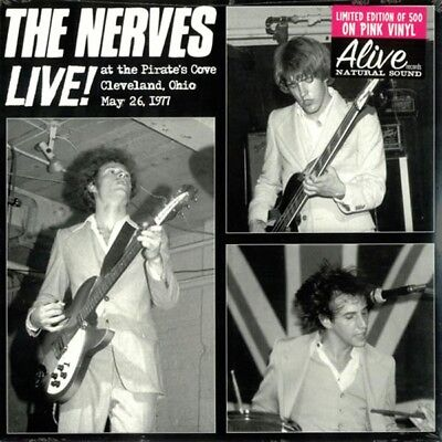 The Nerves - Live! At the Pirate's Cove, Cleveland, Ohio: May 26, 1977