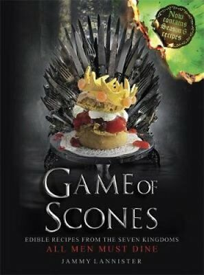 Game of Scones All Men Must Dine by Jammy Lannister 9781409170310