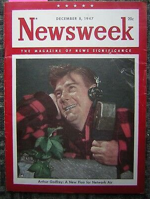 12/8/1947 Newsweek - The Magazine of News Significance - Arthur Godfrey Cover