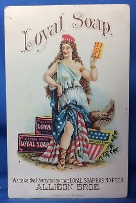 1890s LOYAL SOAP Allison Bros LADY LIBERTY Victorian Advertising TRADE Card
