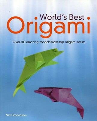 World's Best Origami (Paperback), Robinson, Nick, 9781615640539
