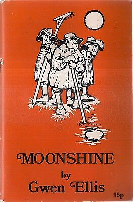 MOONSHINE by Gwen Ellis 1976 signed p/b WILTSHIRE POEMS in local dialect 54 page