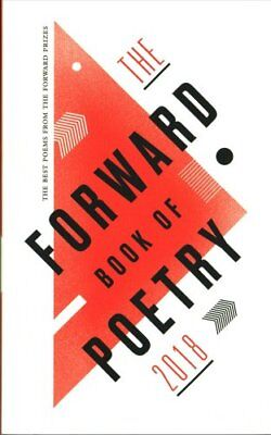 Forward Book of Poetry 2018, The by Various Poets 9780571340774
