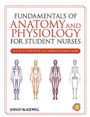 Fundamentals of Anatomy and Physiology for Student Nurses by John Wiley and Sons