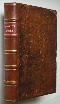 WILLIAM HOGARTH - THE WORKS of MR. HOGARTH, MORALIZED • w/ Many Engravings
