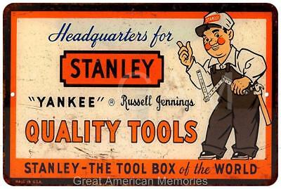 Stanley Quality Tools Vintage Look Reproduction Metal Sign 8x12 8121752