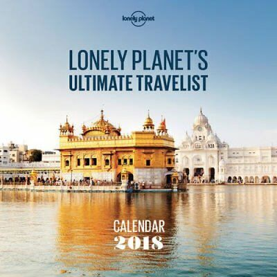 Lonely Planet Ultimate Travel Wall Calendar 2018 by Lonely Planet 9781786579447