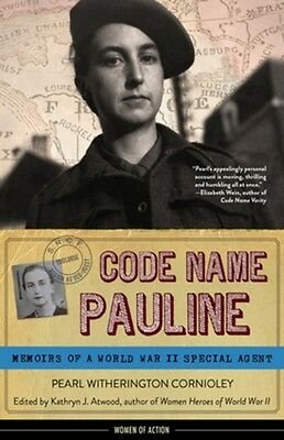 Code Name Pauline (Women of Action) (Paperback), Pearl Witheringt. 9781613731581