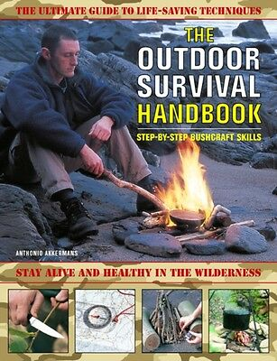 The Outdoor Survival Handbook: Step-by-step Bushcraft Skills: The Ultimate Guid.