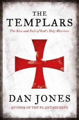 The Templars by Dan Jones (Hardback, 2017)