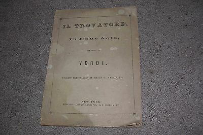 c.1875 Il Trovatore in Four Acts Music by Verdi