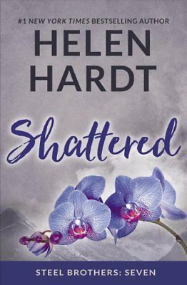 Shattered: Steel Brothers: Seven by Helen Hardt (Paperback, 2017)