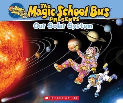 Our Solar System : A Nonfiction Companion to the Original Magic School Bus...