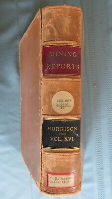 1894 Mining Reports Law Of Mines By Morrison Leather Bound Book-Gold & Silver