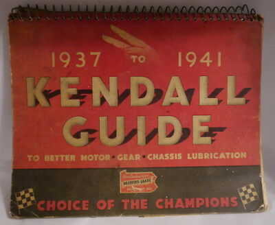 1937 to 1941 Kendall Motor Oil Guide to Better Motor, Gear & Chassis Lubrication