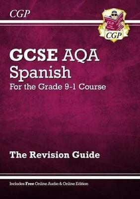 New GCSE Spanish AQA Revision Guide - For the Grade 9-1 Course ... 9781782945468