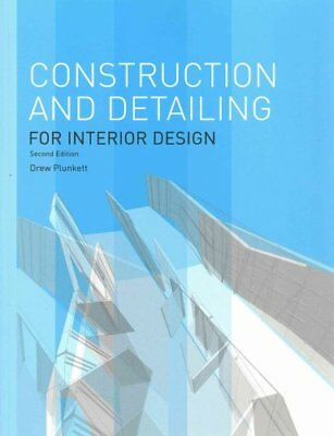 Construction and Detailing for Interior Design - 2nd edition 9781780674773