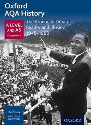 Oxford AQA History for A Level: The American Dream: Reality and I...