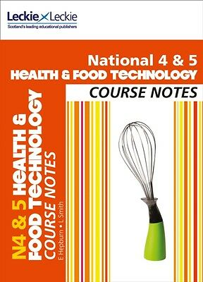 National 4/5 Health and Food Technology Course Notes (Course Note. 9780007504763
