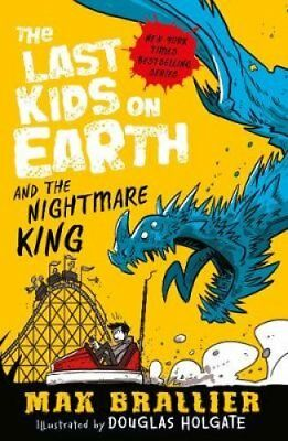 The Last Kids on Earth and the Nightmare King by Max Brallier 9781405286459