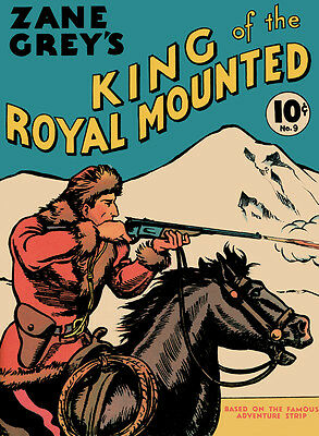 King Of Royal Mounted Large Feature  Book # 9 Replica