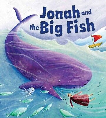 My First Bible Stories Old Testament: Jonah and the Big Fish (Pap. 9781848358959
