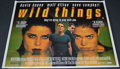 WILD THINGS 1998 ORIGINAL 40x30 BRITISH MOVIE POSTER! SEXY NEVE CAMPBELL CRIME!