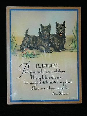 Scottie Dogs Plaque of the Poem PLAYMATES by Aimee Schramm Grinnell Litho Co. NY
