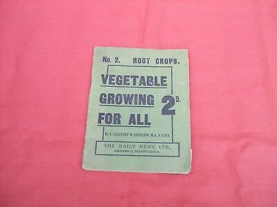 Daily News Ltd Vegetable Growing For All by Geoffrey Henslow Booklet 2d c 1917