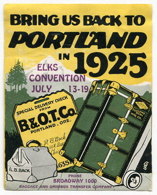 "1925 Sticker: ""B. & O.T. Co."" Freight Company w/ Elks Convention [Portland, OR]"
