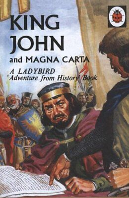 King John and Magna Carta: A Ladybird Adventure from History book 9780723294023