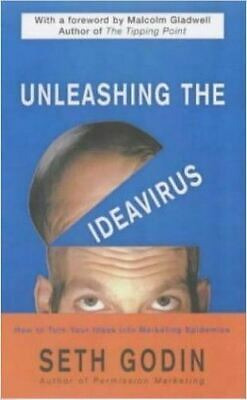 """Unleashing the Ideavirus"" by Seth Godin (Paperback, 2002) Marketing / Business"