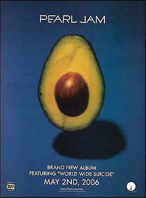 Pearl Jam 2006 World Wide Suicide self titled Avocado Lp ad 8 x 11 advertisement